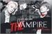 Fanfic / Fanfiction The Vampire (Hiatus)