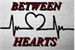 Fanfic / Fanfiction Between Hearts