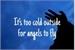 Fanfic / Fanfiction Está muito frio lá fora
