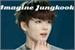 Fanfic / Fanfiction Imagine Jungkook-Oneshot