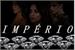 Fanfic / Fanfiction Império
