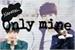 Fanfic / Fanfiction Only Mine - Namjin Jikook Taeyoonseok