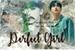 Fanfic / Fanfiction Perfect Girl (Imagine Wonho)
