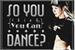 Fanfic / Fanfiction So You Think You Can Dance?
