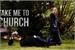 Fanfic / Fanfiction Take Me To Church