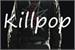 Fanfic / Fanfiction Killpop
