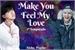 Fanfic / Fanfiction Make Yo Feel My Love - Segunda Temporada