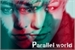 Fanfic / Fanfiction Parallel world (imagine G-dragon)