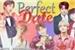 Fanfic / Fanfiction Perfect Date