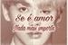 Fanfic / Fanfiction Se é Amor nada mais importa(Jikook Love)