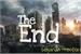 Fanfic / Fanfiction The End: Um novo recomeço