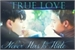 Fanfic / Fanfiction True Love Never Has To Hide.