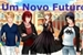 Fanfic / Fanfiction Um novo futuro (Amor doce fanfic)