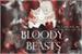 Fanfic / Fanfiction Bloody Beasts - Interativa