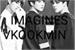 Fanfic / Fanfiction BTS- bangtan imagines VKOOKMIN