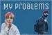 Fanfic / Fanfiction My Problems - JiKook