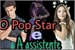 Fanfic / Fanfiction O Pop Star e A assistente (Ruggarol)