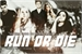 Fanfic / Fanfiction Run Or Die - Primeira Temporada