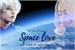 Fanfic / Fanfiction SPACE LOVE - Um amor de outro mundo IMAGINE KIM TAEHYUNG