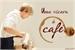 Fanfic / Fanfiction Uma xícara de café