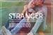 Fanfic / Fanfiction Bibidro: Stranger