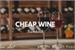 Fanfic / Fanfiction Cheap Wine