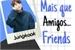 Fanfic / Fanfiction Mais que amigos.... Friends djkwlf