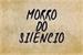Fanfic / Fanfiction Morro do Silencio