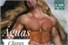 Fanfic / Fanfiction Águas Claras - gay