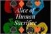 Fanfic / Fanfiction Alice Human Sacrifice - O lado da história nunca contado!
