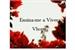 Fanfic / Fanfiction Ensina-me a Viver ( Vhope )