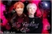 Fanfic / Fanfiction My Fucking Life - Yoonseok TaeKookmin e NamJin