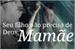 Fanfic / Fanfiction Seu filho não precisa de Deus, Mamãe...