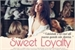 Fanfic / Fanfiction Sweet Loyalty