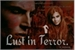 Fanfic / Fanfiction Lust in Terror (Versão Original).