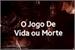 Fanfic / Fanfiction O Jogo De Vida Ou Morte (INTERATIVA BTS e EXO)
