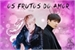 Fanfic / Fanfiction Os frutos do amor.