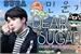 Fanfic / Fanfiction Querido Açúcar- Suga,BTS