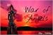 Fanfic / Fanfiction War Of Angels