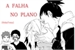 Fanfic / Fanfiction A Falha no Plano - ShikaTema