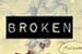 Fanfic / Fanfiction Broken - Bonança após a tempestade