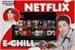 Fanfic / Fanfiction Netflix e Chill