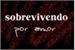 Fanfic / Fanfiction Sobrevivendo Por Amor