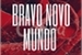 Fanfic / Fanfiction Bravo Novo Mundo