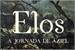 Fanfic / Fanfiction Elos - A Jornada de Aziel
