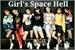 Fanfic / Fanfiction Girl's Space Hell (interativa bts e got7)