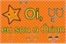 Fanfic / Fanfiction Oi, eu sou o Órion