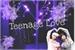 Fanfic / Fanfiction Teenage Love(MANUTENÇÃO)
