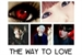 Fanfic / Fanfiction The way to love ( imagine kim Taehyung ).
