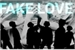 Fanfic / Fanfiction FAKE LOVE? (bts 1 temporada )